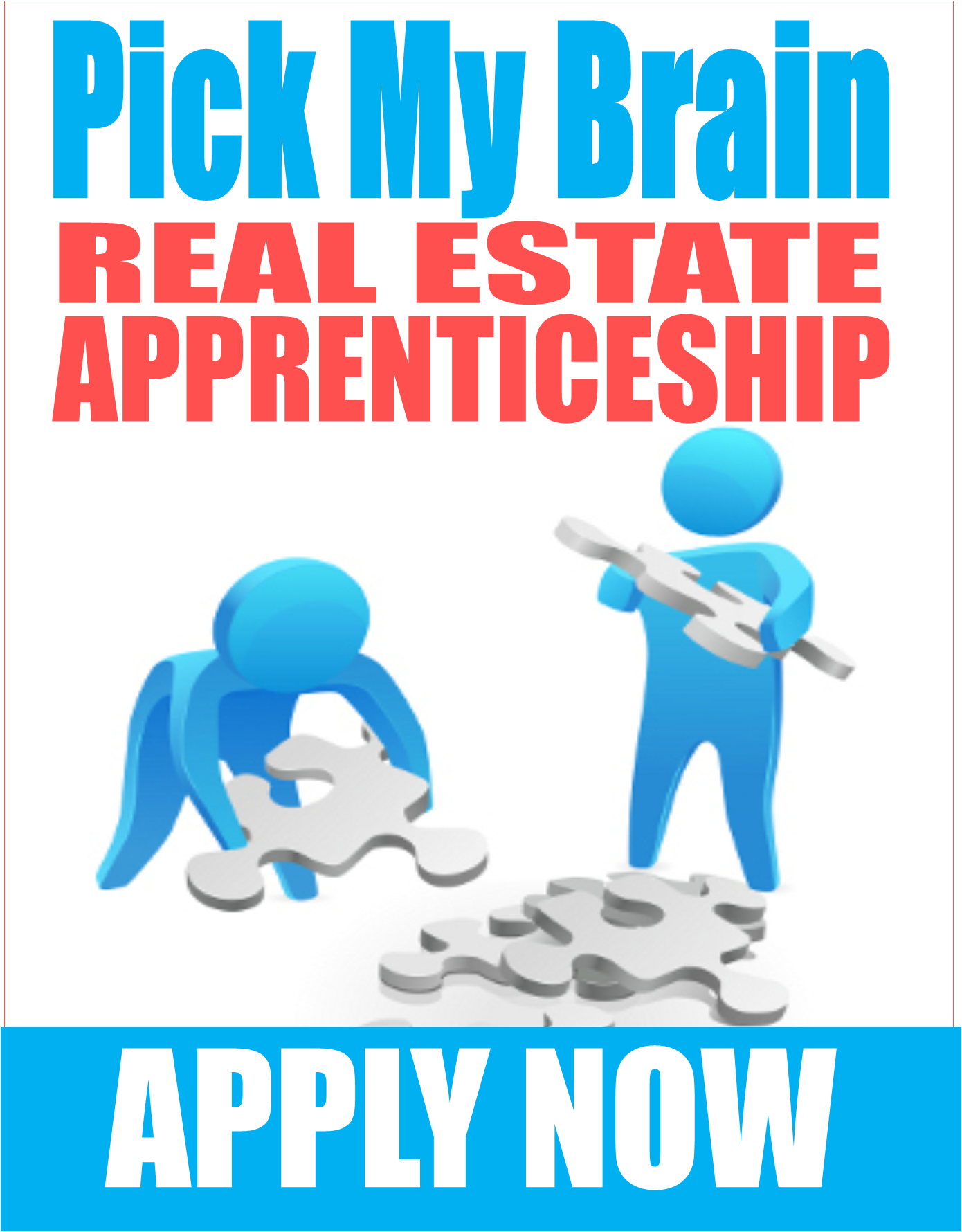 Pick My Brain Real Estate Apprenticeship